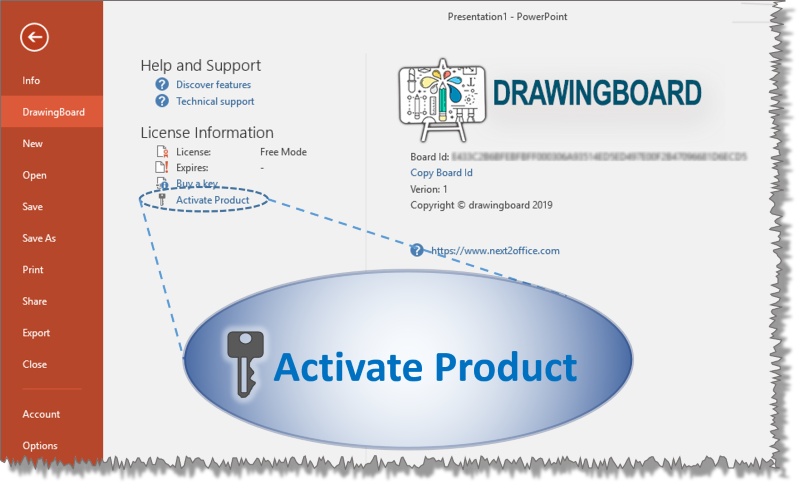 Go to file>> DrawingBoard click activate product link to activate your copy of DrawingBoard Microsoft PowerPoint addin